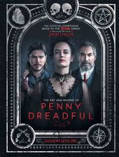 Penny Dreadful - The Art and Making of Penny