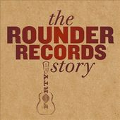 The Rounder Records Story (4-CD)