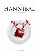 Hannibal - The Art and Making of Hannibal: The