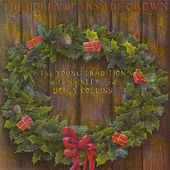 The Holly Bears the Crown (2-CD)