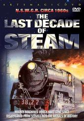 Trains - Last Decade of Steam: N.S.W.G.R. circa