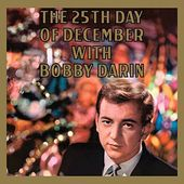 The 25th Day Of December With Bobby Darin (180GV)