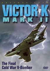 Aviation - Victor K Mark II: The Final Cold War