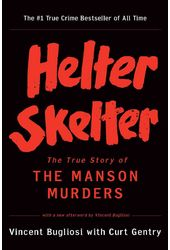 Helter Skelter: The True Story of the Manson