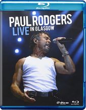 Paul Rodgers - Live in Glasgow (Blu-ray)