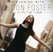 Evening With Sutton Foster - Live At The Cafe
