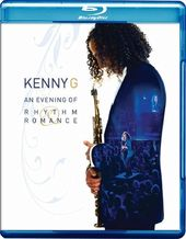 Kenny G: An Evening of Rhythm Romance (Blu-ray)