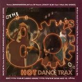 The 80's: Hot Dance Trax