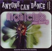 Anyone Can Dance: Nightclub Slow Dancing