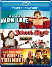 Nacho Libre / School of Rock / Tropic Thunder