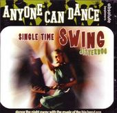Anyone Can Dance: Single Time Swing - Jitterbug