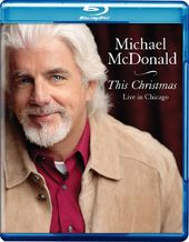 Michael McDonald: This Christmas - Live in