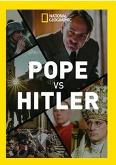 National Geographic - Pope vs. Hitler