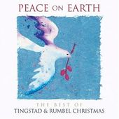 Peace on Earth: The Best of Tingstad & Rumbel
