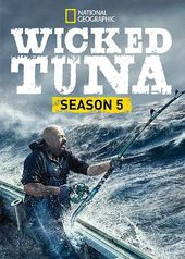National Geographic - Wicked Tuna - Season 5