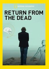 National Geographic - Return from the Dead