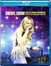 Sheryl Crow - Miles from Memphis: Live at the