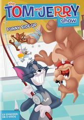 The Tom and Jerry Show: Funny Side Up