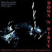 Down 'N Dirty (Original Soundtrack)