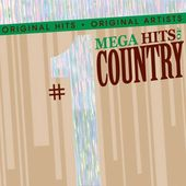 #1 Mega Hits of Country
