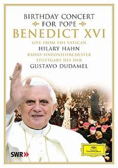 Birthday Concert for Pope Benedict XVI - Live
