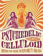 Psychedelic Celluloid: British Pop Music in Film