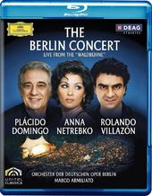 Domingo / Netrebko / Villazón - The Berlin
