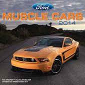 Ford - Muscle Cars - 2014 Calendar