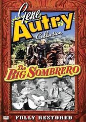 Gene Autry Collection - The Big Sombrero