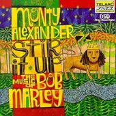 Stir It up: The Music of Bob Marley