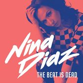The Beat Is Dead (Translucent Blue Vinyl)