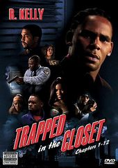 R. Kelly - Trapped in the Closet - Complete Series