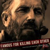Famous for Killing Each Other [Music from and