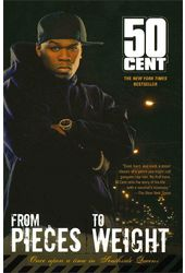 50 Cent - From Pieces to Weight: Once upon a Time