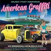 Music That Inspired American Graffiti (2-CD)