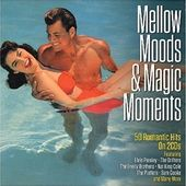 Mellow Moods & Magic Moments (2-CD)