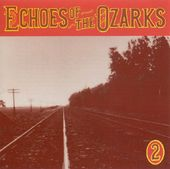 Echoes of the Ozarks, Volume Two
