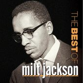 The Best of Milt Jackson [Riverside]