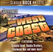 Greetings from the West Coast: Classic Rock