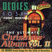 OLDIES 103FM - Ultimate Christmas Album, Volume 2