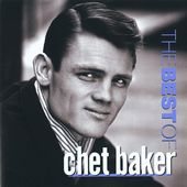 The Best of Chet Baker [Riverside Bonus Tracks]