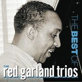 The Best of the Red Garland Trios