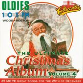 OLDIES 103FM - Ultimate Christmas Album, Volume 4