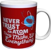 Snorg Tees - Never Trust An Atom, They Make Up