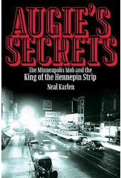 Augie's Secrets: The Minneapolis Mob and the King