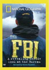 National Geographic - The FBI: A Revealing Inside