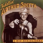 Fiddlin' Arthur Smith & His Dixieliners [County]