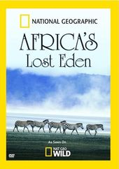 National Geographic - Africa's Lost Eden