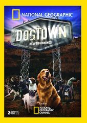National Geographic - DogTown: New Beginnings