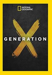 National Geographic - Generation X